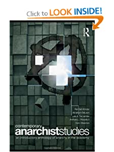 An Introductory Anthology of Anarchy in the Academy - Randall Amster (Editor), Abraham DeLeon (Editor), Luis Fernandez (Editor), Anthony J. Nocella II (Editor), Deric Shannon (Editor)