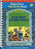 img - for Good Night Sesame Street (Fisher-Price Talk-To-Me Book (No. 10)) book / textbook / text book