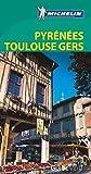 Guía Verde. Pyrénées Toulouse Gers 609 (La Guía Verde Michelin)
