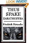THUS SPAKE ZARATHUSTRA  A BOOK FOR AL...