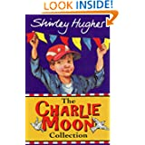 "The Charlie Moon Collection: ""Here Comes Charlie Moon"", ""Charlie Moon and the B (Bodley Head Fiction)"