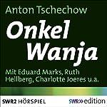 Onkel Wanja: Szenen aus dem Landleben | Anton Tschechow