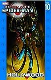 Ultimate Spider-Man - Volume 10: Hollywood (Ultimate Spider-Man (Graphic Novels))