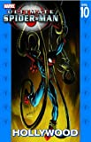 img - for Ultimate Spider-Man Vol. 10: Hollywood (v. 10) book / textbook / text book