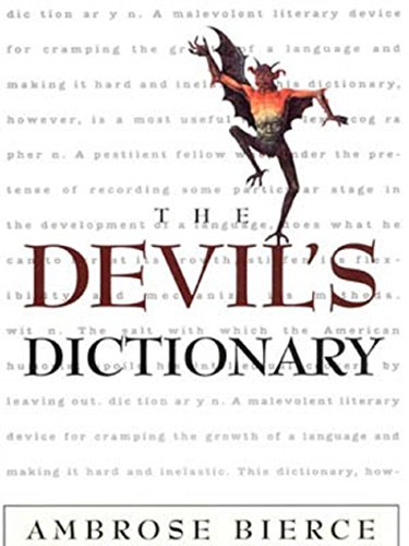 Ambrose Bierce - The Devil's Dictionary (Illustrated)
