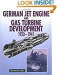 German Jet Engine and Gas Turbine Dev...