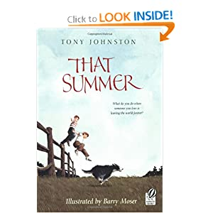 That Summer Tony Johnston and Barry Moser