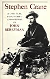 Stephen Crane (0374517320) by Berryman, John