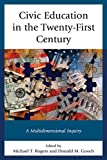 img - for Civic Education in the Twenty-First Century: A Multidimensional Inquiry book / textbook / text book