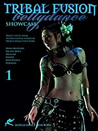 Tribal Fusion Bellydance Showcase 1: Dance styles from instructional videos by World Dance New York