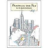 Franklin the Fly ~ R. O. Blechman