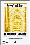 La sombra del hegemon (Spanish Edition)