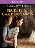 img - for Secrets at Camp Nokomis (American Girl Mysteries (Quality)) book / textbook / text book