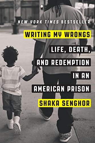Download Writing My Wrongs: Life, Death, and Redemption in an American Prison