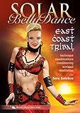 Solar Bellydance East Coast Tribal [DVD] [Import]