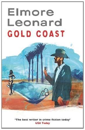 Gold Coast - Kindle edition by Elmore Leonard. Literature