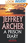 A Prison Diary Volume III: Heaven (Th...