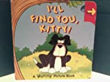 I'll Find You Kitty (Peekapops)