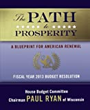 The Path to Prosperity: A Blueprint for American Renewal