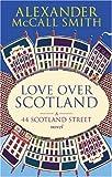Love Over Scotland (44 Scotland Street)