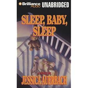 Sleep, Baby, Sleep - Jessica Auerbach