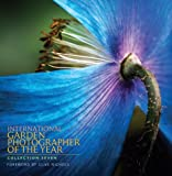 International Garden Photographer of the Year: Collection 7 (Royal Botanic Gardens, Kew - International Garden Photographer of the Year)