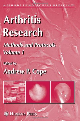 Arthritis Research: Volume 1: Methods And Protocols (Methods In Molecular Medicine)