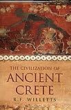 The Civilization of Ancient Crete (Phoenix Press)