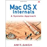 Mac OS X Internals: A Systems Approach (Hardcover) By Amit Singh          Buy new: $76.60 58 used and new from $16.03     Customer Rating: