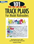 101 More Track Plans for Model Railro...