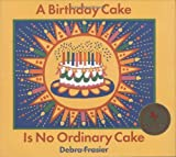 img - for A Birthday Cake Is No Ordinary Cake book / textbook / text book