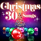 Christmas - 30 Songs (Remastered)