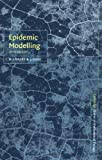 D. J. Daley Epidemic Modelling: An Introduction (Cambridge Studies in Mathematical Biology)