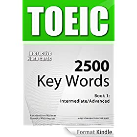 TOEIC Interactive Flash Cards - 2500 Key Words. A powerful method to learn the vocabulary you need. (English Edition)