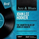 The Country Blues of John Lee Hooker (Mono Version)