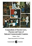 img - for Compendium of Election Laws, Practices and Cases of Selected Commonwealth Countries by Carl Dundas (1996-11-01) book / textbook / text book