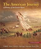 img - for The American Journey: A History of the United States, Combined Volume, Reprint (6th Edition) book / textbook / text book