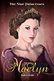 Maelyn: (A Free Princess Book) (The Nine Princesses Book 1)