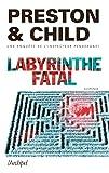 """Afficher """"Labyrinthe fatal"""""""