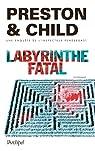 Labyrinthe fatal par Preston