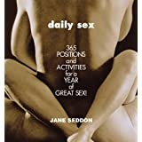 Daily Sex: 365 Positions and Activities for a Year of Great Sex