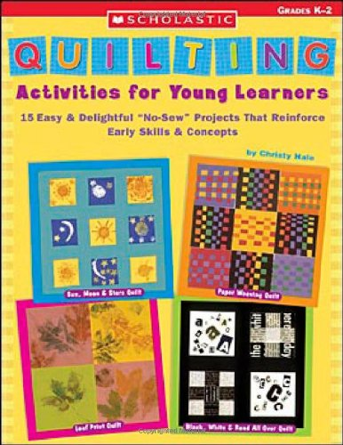 Quilting Activities for Young Learners: 15 Easy & Delightful