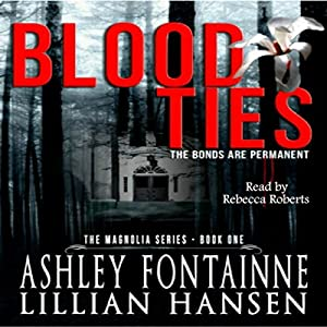Blood Ties: The Bonds are Permanent Audiobook