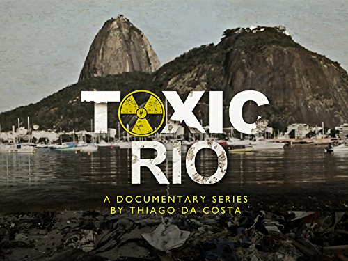 Toxic Rio on Amazon Prime Video UK