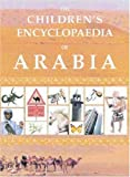 The Children's Encyclopaedia of Arabia