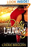 Dirty Laundry 3: Love and Pain