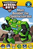 img - for Transformers: Rescue Bots: Meet Boulder the Construction-Bot (Passport to Reading Level 1) book / textbook / text book