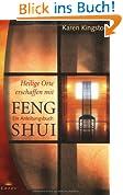 Heilige Orte erschaffen mit Feng Shui: Ein Anleitungsbuch