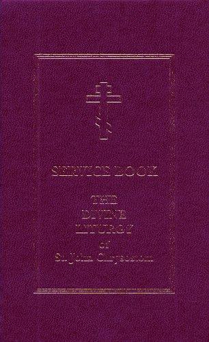 Service Book: The Divine Liturgy of St. John Chrysostom