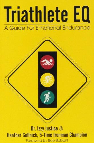 Triathlete Eq: A Guide for Emotional Endurance